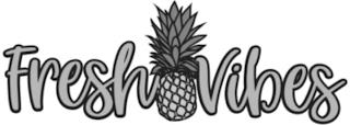 FRESH VIBES trademark
