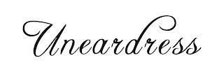 UNEARDRESS trademark