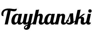 TAYHANSKI trademark