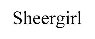 SHEERGIRL trademark
