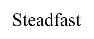 STEADFAST trademark