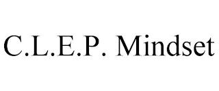 C.L.E.P. MINDSET trademark
