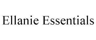 ELLANIE ESSENTIALS trademark