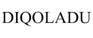DIQOLADU trademark