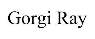 GORGI RAY trademark