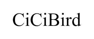 CICIBIRD trademark