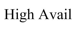HIGH AVAIL trademark