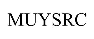 MUYSRC trademark