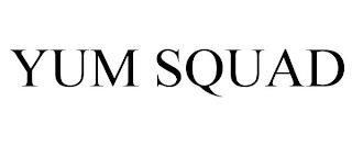 YUM SQUAD trademark