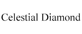 CELESTIAL DIAMOND trademark