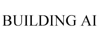 BUILDING AI trademark