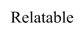 RELATABLE trademark