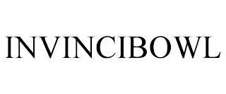 INVINCIBOWL trademark