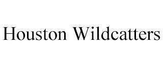 HOUSTON WILDCATTERS trademark