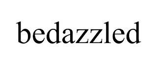 BEDAZZLED trademark