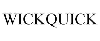 WICKQUICK trademark
