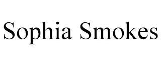 SOPHIA SMOKES trademark