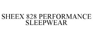 SHEEX 828 PERFORMANCE SLEEPWEAR trademark