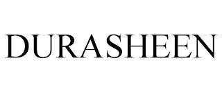 DURASHEEN trademark