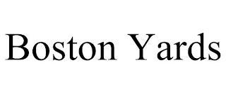 BOSTON YARDS trademark
