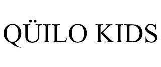 QÜILO KIDS trademark