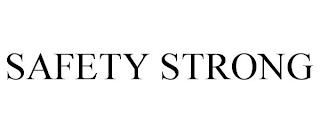 SAFETY STRONG trademark