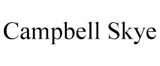 CAMPBELL SKYE trademark