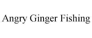 ANGRY GINGER FISHING trademark
