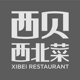XI BEI XI BEI CAI XIBEI RESTAURANT trademark