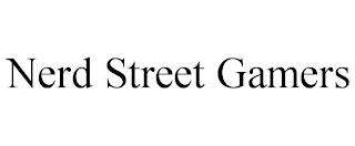 NERD STREET GAMERS trademark