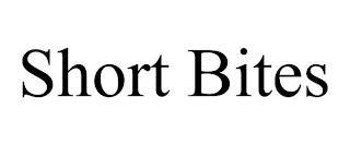 SHORT BITES trademark