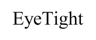 EYETIGHT trademark