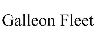 GALLEON FLEET trademark
