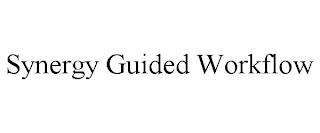 SYNERGY GUIDED WORKFLOW trademark