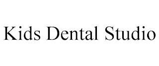 KIDS DENTAL STUDIO trademark