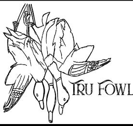 TRUFOWL trademark