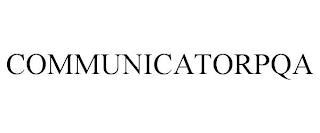 COMMUNICATORPQA trademark
