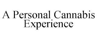 A PERSONAL CANNABIS EXPERIENCE trademark