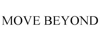 MOVE BEYOND trademark