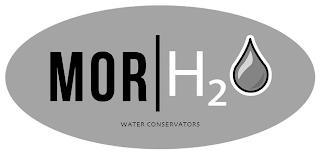 MOR | H2O WATER CONSERVATORS trademark