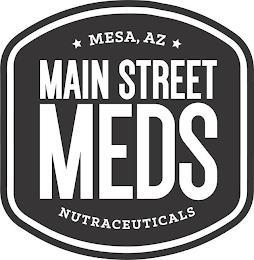 MESA, AZ MAIN STREET MEDS NUTRACEUTICALS trademark