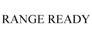RANGE READY trademark