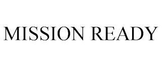 MISSION READY trademark
