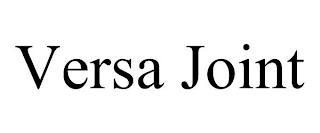 VERSA JOINT trademark