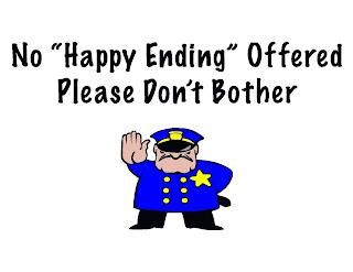 """NO """"HAPPY ENDING"""" OFFERED PLEASE DON'T BOTHER trademark"""