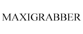 MAXIGRABBER trademark