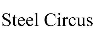 STEEL CIRCUS trademark
