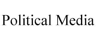 POLITICAL MEDIA trademark