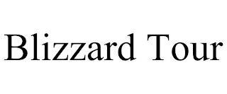 BLIZZARD TOUR trademark