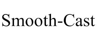 SMOOTH-CAST trademark